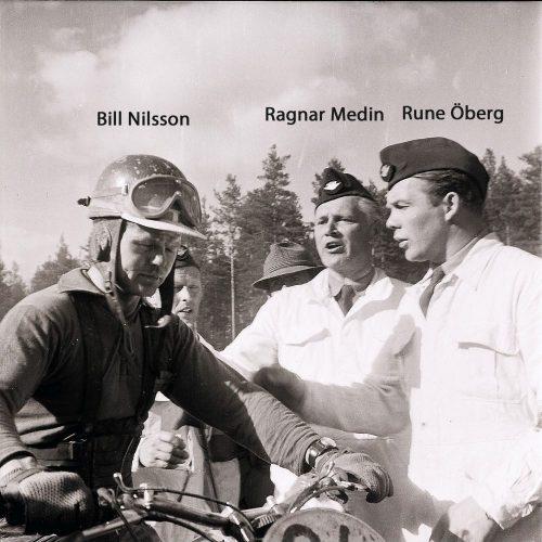 Bill Nilsson Ragnar Medin Rune Öberg
