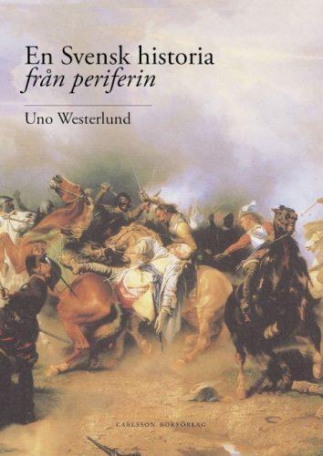 Boken *En Svensk historia från periferin*