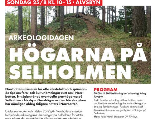 ARKEOLOGIDAGEN: HÖGARNA PÅ SELHOLMEN SÖNDAG 25/8 KL 10-15 ÄLVSBYN.